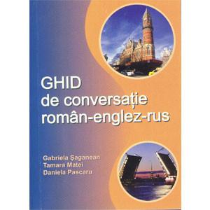 Ghid de Conversație Român-Englez-Rus
