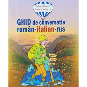 Ghid de Conversație Român-Italian-Rus