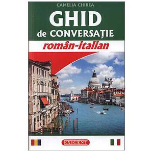 Ghid de Conversație Român-Italian. Ediția 2014