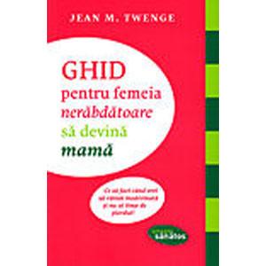 Ghid pentru Femeia Nerăbdătoare să Devină Mamă