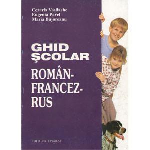 Ghid Școlar Român-Francez-Rus