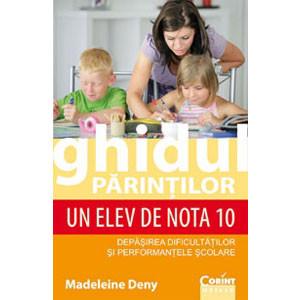 Ghidul Părinților. Un Elev de Nota 10