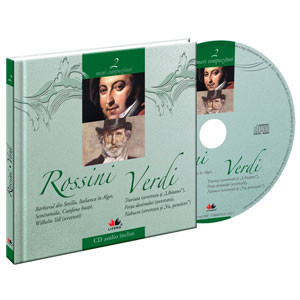 Gioacchino Rossini si Giuseppe Verdi, Mari compozitoriI, Vol. 2 [Carte + Audio CD]