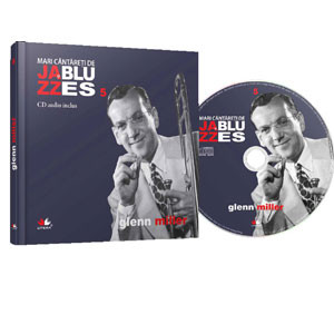 Mari Cântăreți de Jazz și Blues, Vol. 05. Glenn Miller [Audio CD]