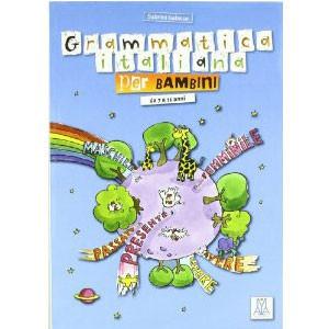 Grammatica Italiana Per Bambini. Per La Scuola Elementare