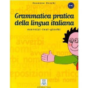 Grammatica: Pratica Della Lingua Italiana