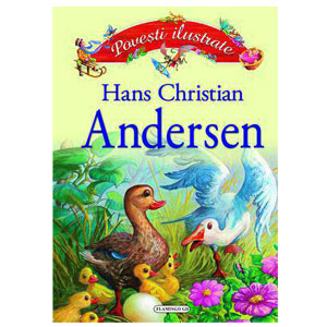 Povești ilustrate - Hans Christian Andersen