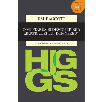 """Higgs. Inventarea și descoperirea """"Particulei lui Dumnezeu"""" [Carte Electronică]"""