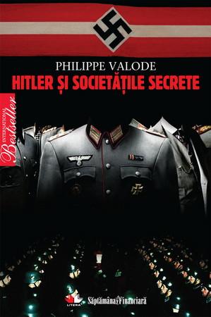 Hitler şi Societăţile Secrete [Copertă moale]