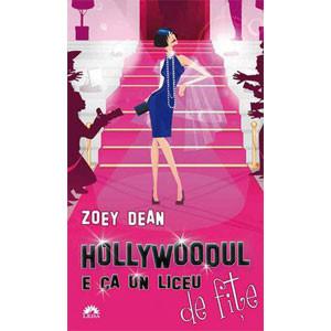 Hollywoodul e Ca Un Liceu de Fițe . (Ediție de buzunar)