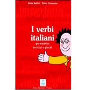 I Verbi Italiani. Grammatica Esercizi e Giochi