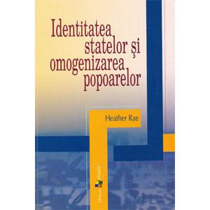 Identitatea Statelor și Omogenizarea Popoarelor