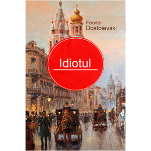 Idiotul [eBook]