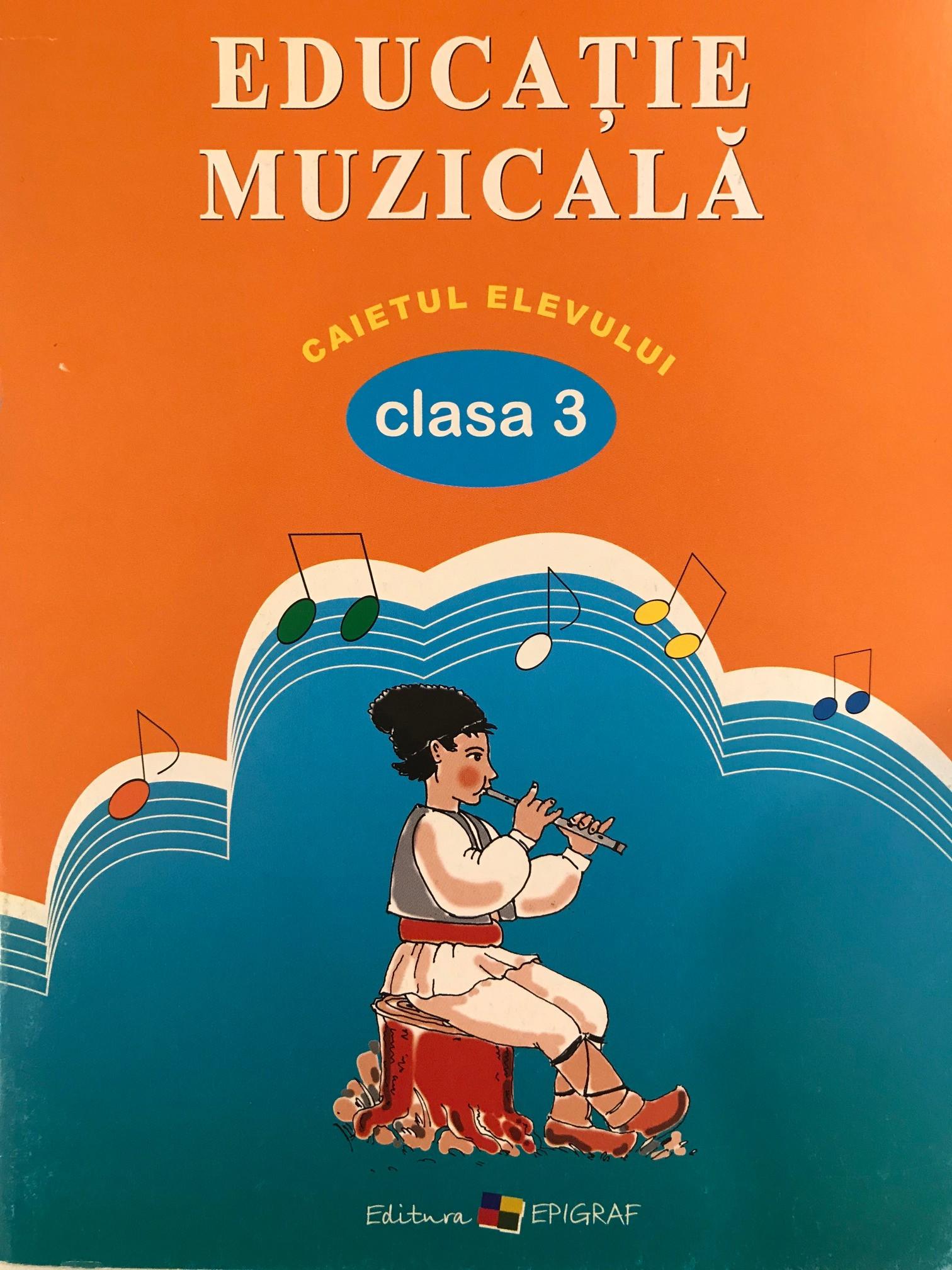 Caiet de educatie muzicala clasa III-a.