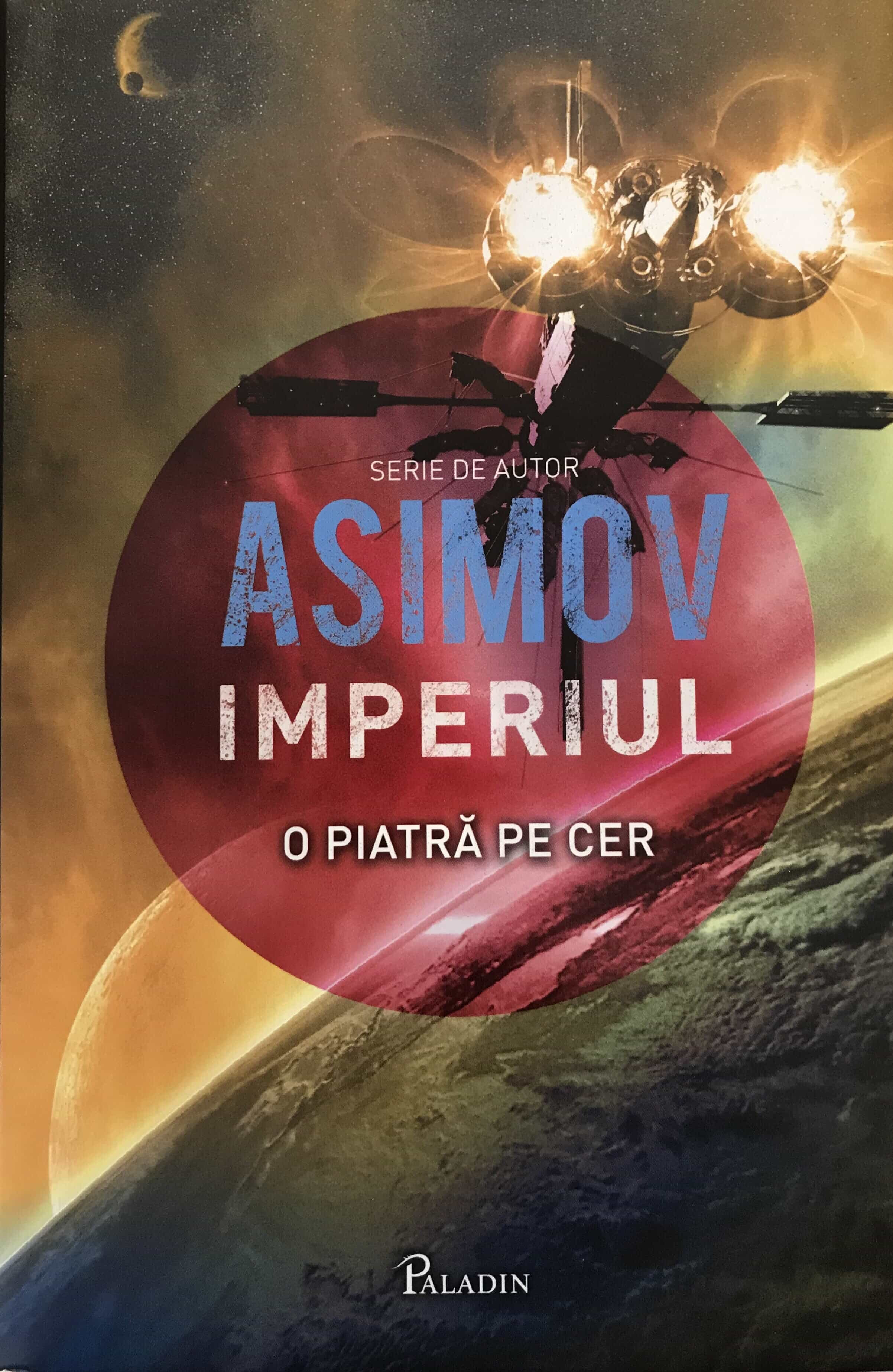 Asimov. Imperiul. Vol. 1. O Piatră pe Cer