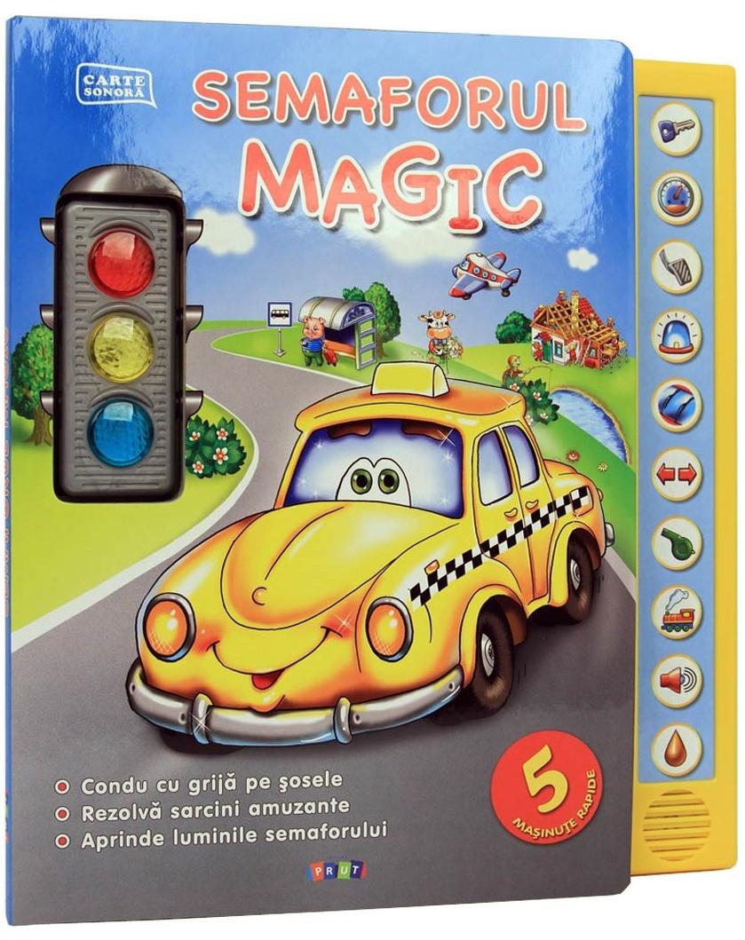 Semaforul Magic. Carte Sonoră (2-5 ani)