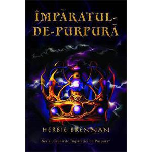 Împăratul de Purpură. Cronicile Împarăției de Purpură. Vol. 2
