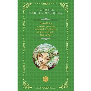 Incredibila și Trista Poveste a Candidei Eréndira și a Bunicii sale fără Suflet