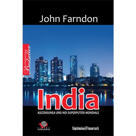 India - Ascensiunea unei noi superputeri mondiale [Copertă moale]