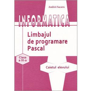 Informatica. Limbajul de Programare Pascal
