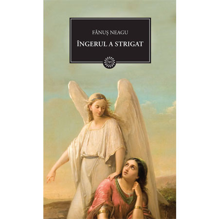 Îngerul a Strigat (BPT, Vol. 8)