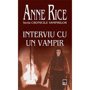 Interviu cu un Vampir. Cronicile Vampirilor. Vol. 1