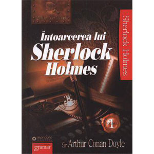 Întoarcerea lui Sherlock Holmes. Vol. 1