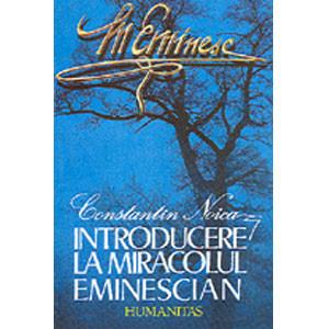 Introducere la miracolul eminescian