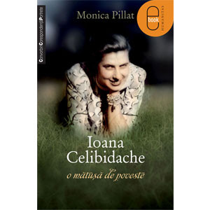 Ioana Celibidache, O Mătuşă de Poveste [Carte Electronică]