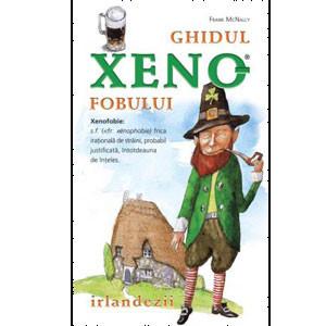 Ghidul Xenofobului. Irlandezii