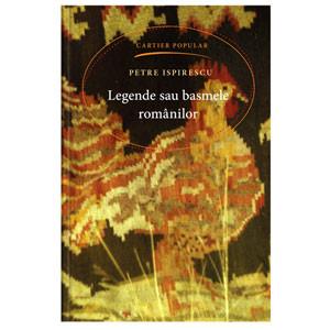 Legende sau Basmele Românilor