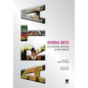 Istoria Artei. De la Pictura Rupestră la Arta Urbană