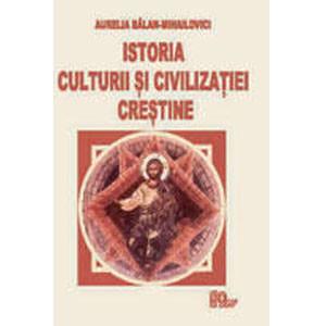 Istoria Culturii şi Civilizaţiei Creştine