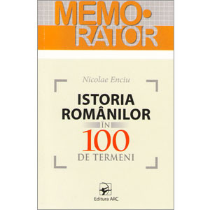 Istoria românilor în 100 de Termeni