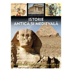 Istorie Antică și Medievală. Descopera Trecutul Indepărtat. Cunostințe Esențiale