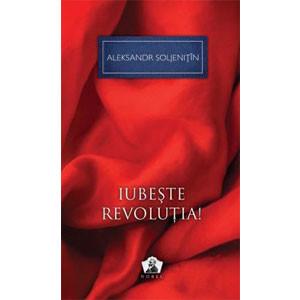 Nobel. 03. Iubește Revoluția!