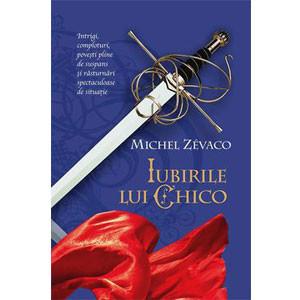 Iubirile lui Chico. Cavalerii Pardaillan. Vol. 7