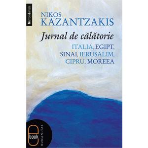 Jurnal de Călătorie. Italia, Egipt, Sinai, Ierusalim, Cipru, Moreea [Carte Electronică]