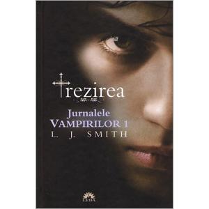 Jurnalele Vampirilor Vol. 1. Trezirea