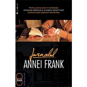 Jurnalul Annei Frank: 12 Iunie 1942 –1 August 1944 [Carte Electronică]