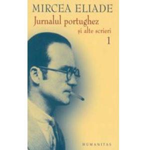 Jurnalul portughez și alte scrieri - vol 1 și 2