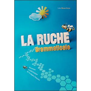 La Ruche Grammaticale. Royaume Morphologique de la Langue Française