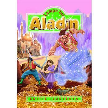 Lampa lui Aladin (Ediție ilustrată)