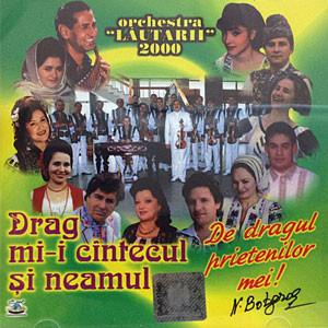 Drag mi-i cântecul și neamul [Audio CD] (2000)