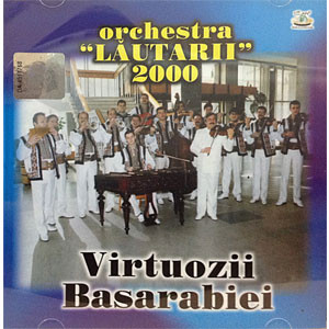 Virtuozii Basarabiei [Audio CD] (2000)