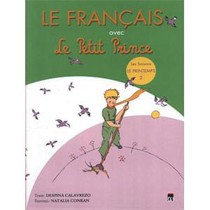 Le Francais avec Le Petit Prince. Vol. 2 (Printemps)