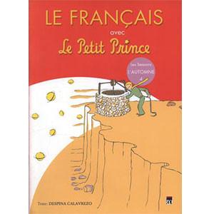 Le Francais avec Le Petit Prince - Vol. 4 (L' Automne)