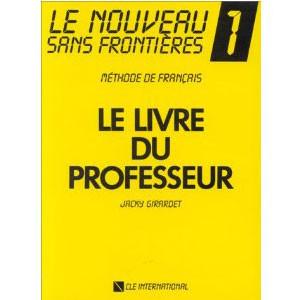 Le Nouveau Sans Frontières 1 : Méthode de français (Livre du professeur)