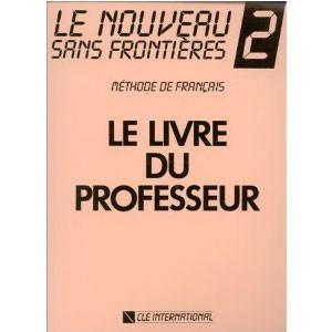 Le Nouveau Sans Frontières 2  Méthode de français (Livre du professeur)