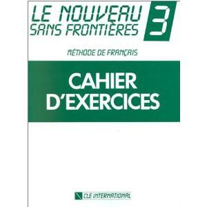 Le Nouveau Sans Frontières 3  Méthode de français (Cahiers d'exercices)